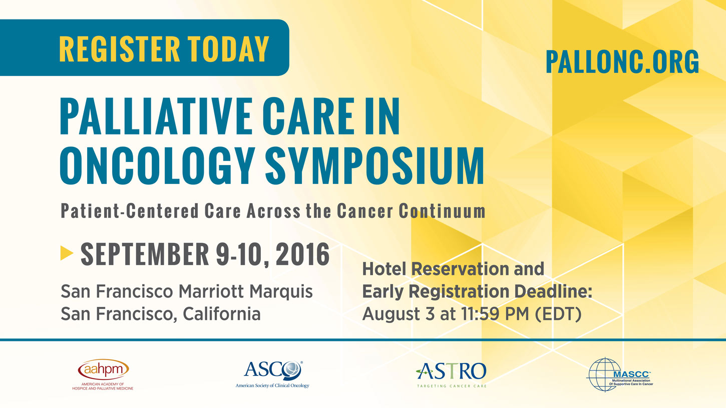 Palliative Care in Oncology Symposium, September 9-10-2016